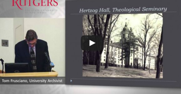 Video: Executive Dean's Distinguished Lecture: Rutgers Hero, George Hammell Cook