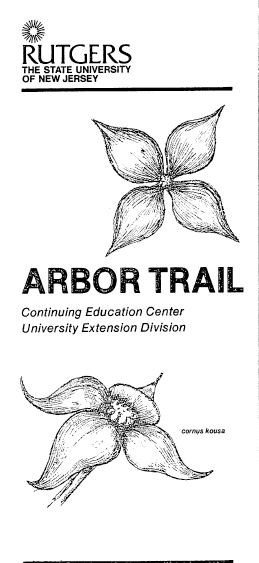 The Arbor Trail brochure, created in 1976 by then Cook College student Roy K. DeBoer. Click on image to view the entire brochure.