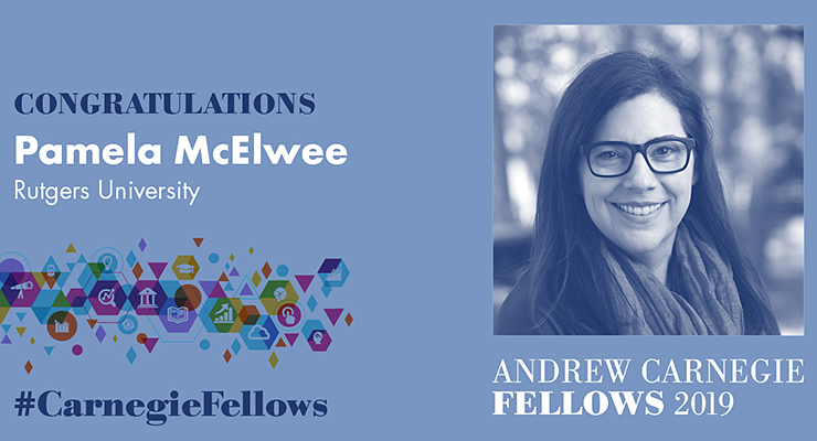 Associate Professor Pam McElwee Named a 2019 Andrew Carnegie