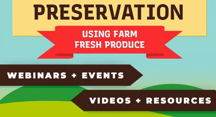 FCHS Launches New Website Promoting Safe Food Preservation